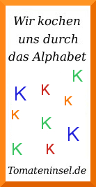 Wir kochen uns durch das Alphabet - K